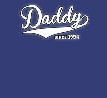 Daddy Since 1994 Unisex T-Shirt