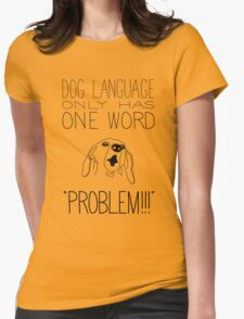 Dog Language Womens Fitted T-Shirt