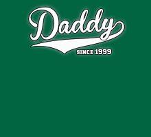 Daddy Since 1999 Unisex T-Shirt