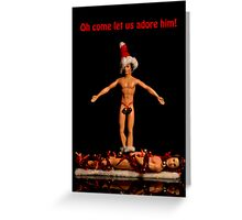 Let us adore him Greeting Card