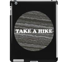 Take a Hike iPad Case/Skin