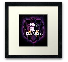 DJD - Find. Kill. Cleanse. Framed Print