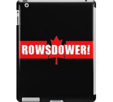 Rowsdower! iPad Case/Skin