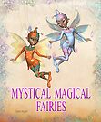 Mystical Magical Fairies .. calendar by LoneAngel