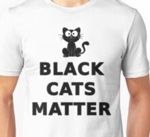 Black Cats Matter T Shirt Unisex T-Shirt