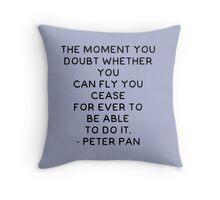 Peter Pan Quote Throw Pillow
