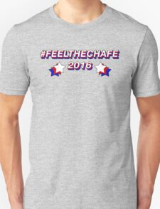 #FeelTheChafe T-Shirt