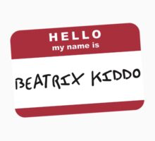 Hello my name is Beatrix Kiddo Kids Clothes