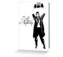 Say Anything - Dobler Greeting Card