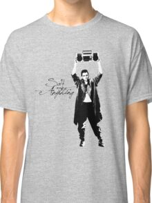 Say Anything - Dobler Classic T-Shirt