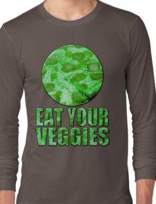 Eat your vegetables - alternate version Long Sleeve T-Shirt