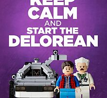 Keep Calm and start the delorean by CBDigitalGoods