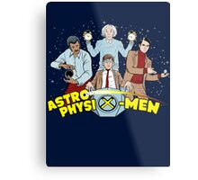 AstrophysiX-Men Metal Print