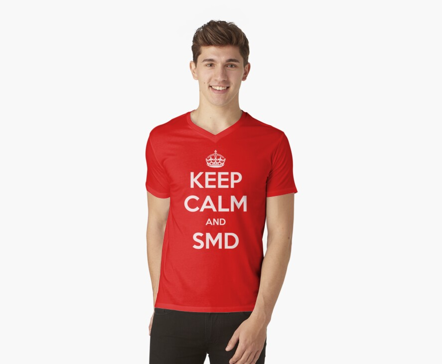 Keep Calm and SMD by MollyK