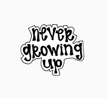 """Never Growing Up"" Quote T-Shirt"