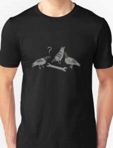 A spanner among the pigeons? T-Shirt
