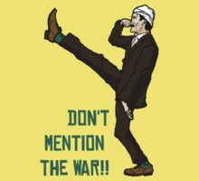 Don't mention the war!! by Firepower