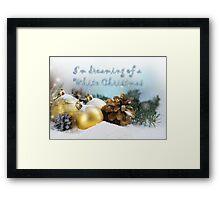 I'm dreaming of a white Christmas Framed Print