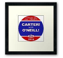 Carter - O'Neill for President Framed Print