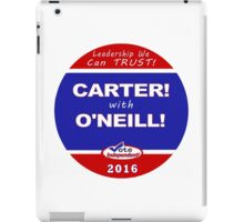 Carter - O'Neill for President iPad Case/Skin