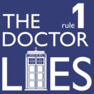 Rule 1: The Doctor Lies by bloodystickman