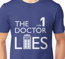 Rule 1: The Doctor Lies Unisex T-Shirt