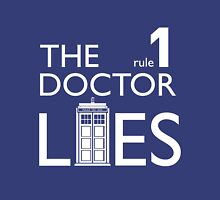 Rule 1: The Doctor Lies T-Shirt