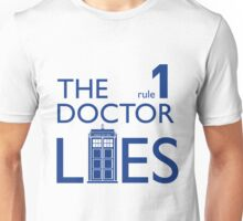 Rule 1: The Doctor Lies (blue) Unisex T-Shirt