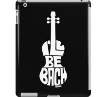 I'll Be Bach: White iPad Case/Skin