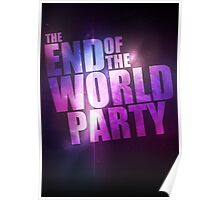 End Of The World Party Poster Poster