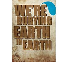 Earth In Earth Poster Photographic Print