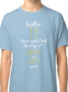 Hello IT Classic T-Shirt