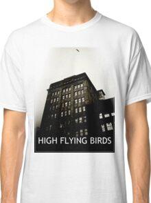 High Flying Birds Classic T-Shirt