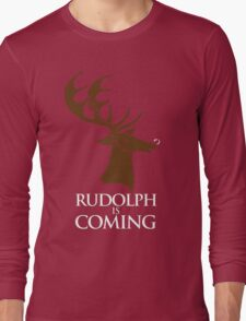 Rudolph is coming T-Shirt