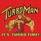 It's Turbo Time!!!  by agliarept