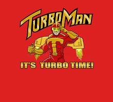 It's Turbo Time!!!  Unisex T-Shirt