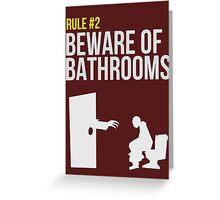 Zombie Survival Guide - Rule #2 - Beware of Bathrooms  Greeting Card