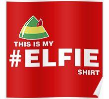 Elfie Shirt Poster
