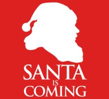 Santa is coming Kids Tee