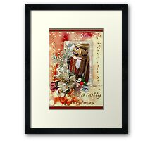Have a nutty Christmas Framed Print