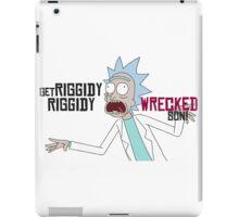 Get Riggidy Riggidy Wrecked Son! iPad Case/Skin