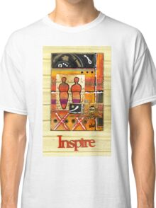 We Inspire One Another T-Shirt Classic T-Shirt