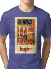 We Inspire One Another T-Shirt Tri-blend T-Shirt