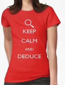Keep calm and deduce Womens Fitted T-Shirt
