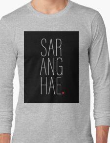 SARANGHAE - I love you. Long Sleeve T-Shirt