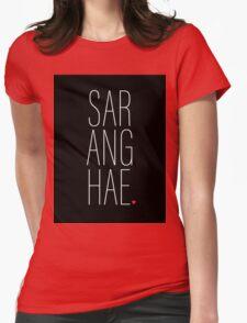 SARANGHAE - I love you. Womens Fitted T-Shirt
