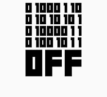 Fuck Off - Binary Code T-Shirt