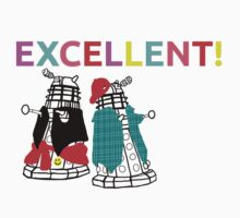 EXCELLENT! EXCELLENT! EXCELLENT! by ftwyn