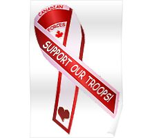 Canadian Forces:  Support Our Troops Poster