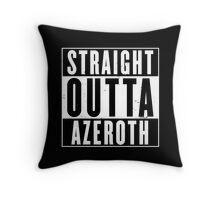 Straight Outta Azeroth Throw Pillow